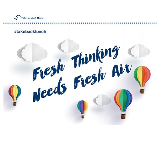 Fresh Thinking Needs Fresh Air
