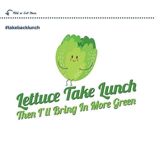 Lettuce Take Lunch